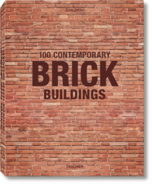 100 Contemporary Brick Buildings, Hardback Book
