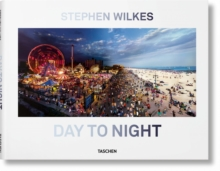 Stephen Wilkes. Day to Night, Hardback Book