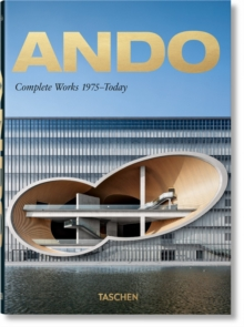 Ando. Complete Works 1975-Today. 40th Anniversary Edition, Hardback Book
