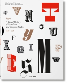Type: A Visual History of Typefaces & Graphic Styles, Hardback Book