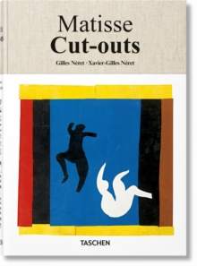Henri Matisse. Cut-outs. Drawing with Scissors, Hardback Book