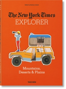 The New York Times Explorer. Mountains, Deserts & Plains, Hardback Book
