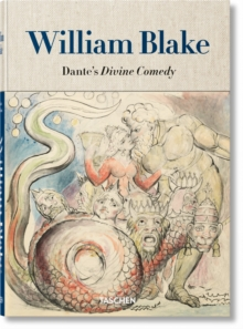William Blake: Dante's Divine Comedy, the Complete Drawings, Hardback Book