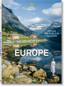 National Geographic. Around the World in 125 Years. Europe, Hardback Book