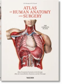 Bourgery. Atlas of Human Anatomy and Surgery, Hardback Book