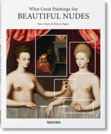 What Great Paintings Say. Beautiful Nudes, Hardback Book