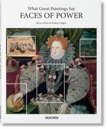 What Great Paintings Say. Faces of Power, Hardback Book