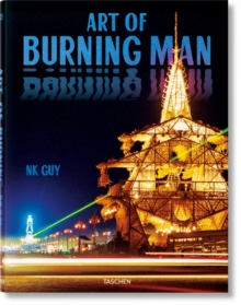 ART OF BURNING MAN, Hardback Book