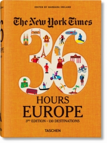 NYT. 36 Hours. Europe. 3rd Edition, Paperback / softback Book