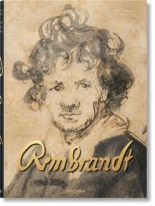 Rembrandt. The Complete Drawings and Etchings, Hardback Book
