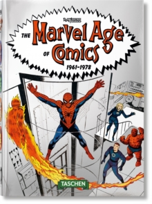 The Marvel Age of Comics 1961-1978. 40th Anniversary Edition, Hardback Book