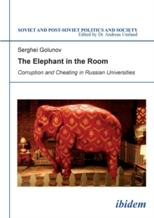 The Elephant in the Room - Corruption and Cheating in Russian Universities, Paperback Book