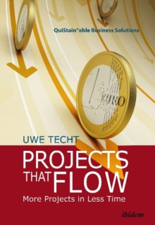 Projects That Flow - More Projects in Less Time, Hardback Book