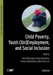 Child Poverty, Youth (Un)employment & Social Inclusionpcuser, Paperback Book