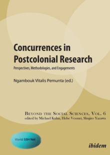 Concurrences in Postcolonial Research : Perspectives, Methodologies, and Engagements, Paperback / softback Book