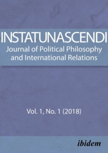 In Statu Nascendi - Journal of Political Philosophy and International Relations Vol. 1, No. 1 (2018), Paperback / softback Book
