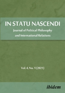 In Statu Nascendi - Journal of Political Philosophy and International Relations 2021/1, Paperback / softback Book