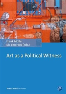 Art as a Political Witness, Paperback Book