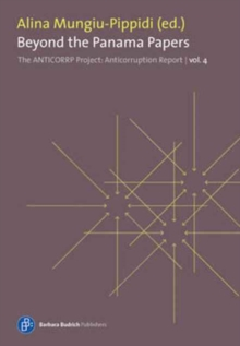 Beyond the Panama Papers : The Anticorrp Project: Anticorruption Report 4, Paperback Book