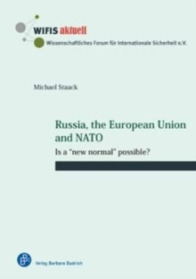 "Russia, the European Union and NATO : Is a ""new normal"" possible?, Paperback Book"