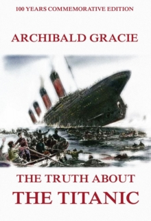 The Truth About The Titanic, EPUB eBook