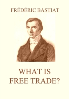 What is Free Trade?, EPUB eBook