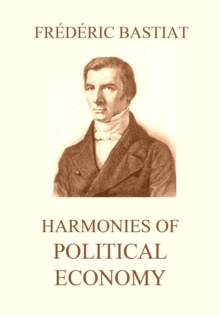 Harmonies of Political Economy, EPUB eBook