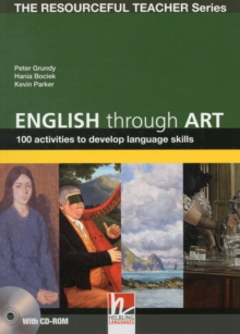English Through Art - 100 Activities to Develop Language Skills + CD-ROM - The Resourceful Teacher Series, Board book Book