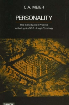 Personality : The Individation Process in the Light of C G Jung's Typology, Paperback / softback Book