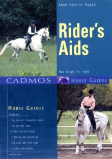 Rider's Aids : How to Get it Right, Paperback / softback Book