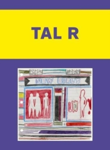 Tal R: Babylonia, Paperback Book