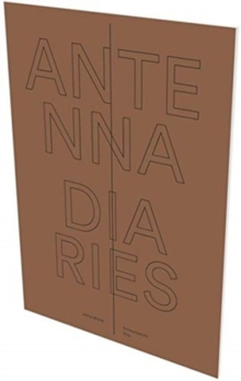 Jenny Michel: Antenna Diaries, Paperback / softback Book
