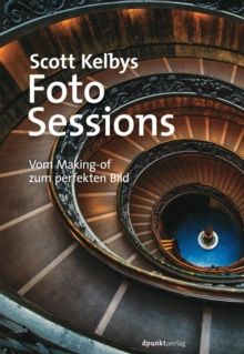 Scott Kelbys Foto-Sessions, PDF eBook