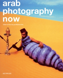 Arab Photography Now, Hardback Book