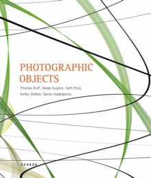 Photographic Objects, Hardback Book