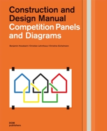 Competition Panels and Diagrams: Construction and Design Manual, Hardback Book
