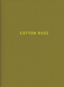 Jitka Hanzlova: Cotton Rose, Hardback Book