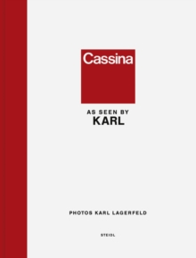 Karl Lagerfeld: Cassina as seen by Karl, Hardback Book