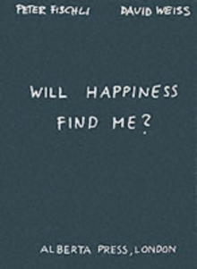 Will Happiness Find Me?, Paperback / softback Book
