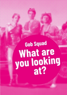 Gob Squad - What are you looking at?, EPUB eBook