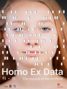 Homo Ex Data : The Natural of the Artificial, Paperback / softback Book