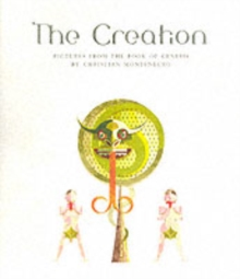 The Creation : Pictures from the Book of Genesis, Paperback / softback Book