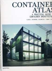 Container Atlas : A Practical Guide to Container Architecture, Hardback Book