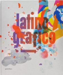 Latino-grafico : Visual Culture from Latin America, Mixed media product Book