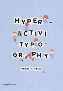 Hyperactivitypography from A to Z, Hardback Book