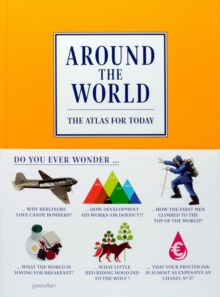 Around the World : The Atlas for Today, Hardback Book