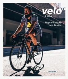 Velo 3rd Gear : Bicycle Culture and Stories, Paperback / softback Book