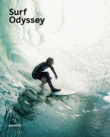 Surf Odyssey : The Culture of Wave Riding, Paperback / softback Book