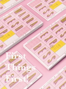 First Things First! : New Branding and Design for New Businesses, Hardback Book