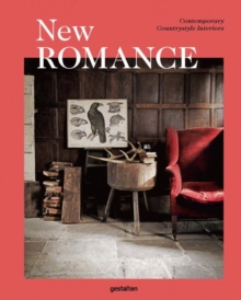 New Romance : Contemporary Countrystyle Interiors, Hardback Book